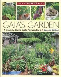 Gaia's Garden, Toby Hemmenway