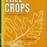 Tree Crops a Permanent Agriculture, J Russel Smith